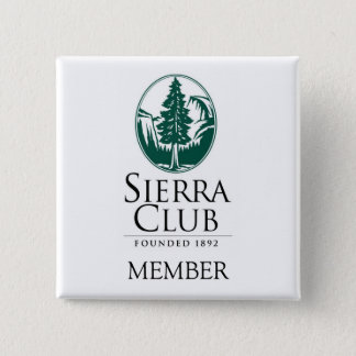 Sierra Club, MEMBER, MEMBER 2 Inch Square Button