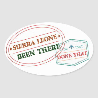 Sierra Leone Been There Done That Oval Sticker