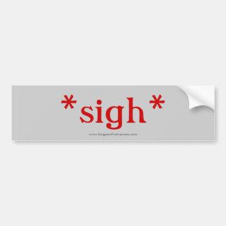 Sigh: bumper sticker (gray)