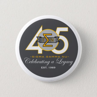 Sigma Gamma Nu 45th Anniversary Official Button. 2 Inch Round Button