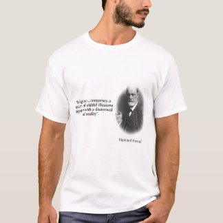 Sigmund Freud on Religion and Reality T-Shirt