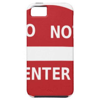 sign Do not enter iPhone 5 Case