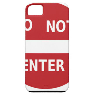 sign Do not enter iPhone 5 Covers