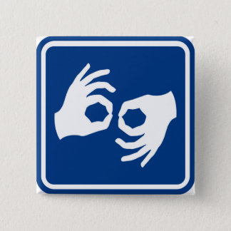 Sign Language Symbol 2 Inch Square Button