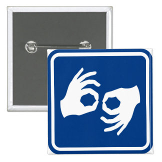 Sign Language Symbol 2 Inch Square Button