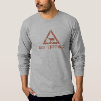 sign - no tipping T-Shirt