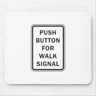 Sign - Push Button for Walk Signal Mousepads