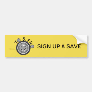 Sign Up And Save bumper Bumper Sticker