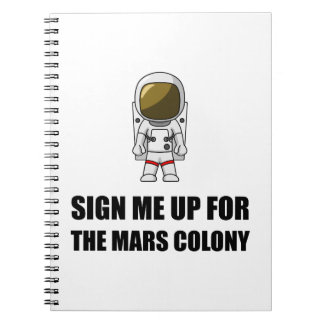 Sign Up Mars Colony Notebooks