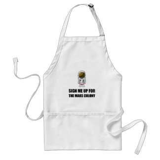 Sign Up Mars Colony Standard Apron