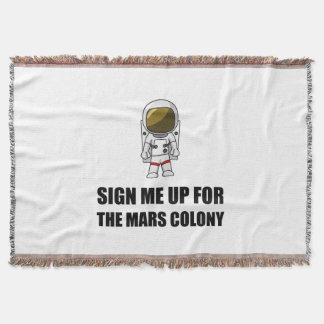 Sign Up Mars Colony Throw Blanket