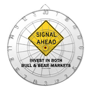 Signal Ahead (Sign) Invest Both Bull Bear Markets Dartboard