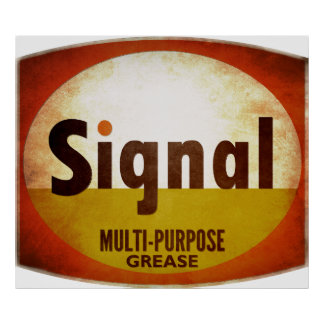 Signal Multi-Purpose Grease sign weathered vers.