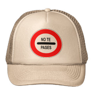 """Signal of traffic """"you do not go """" trucker hat"""