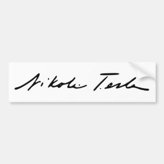 Signature of Electricity Genius Nikola Tesla Bumper Sticker