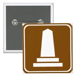 Signe de route de monument badges avec agrafe