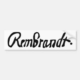 Signed by Rembrandt Bumper Sticker