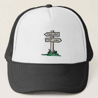 Signpost at a Crossroads Trucker Hat