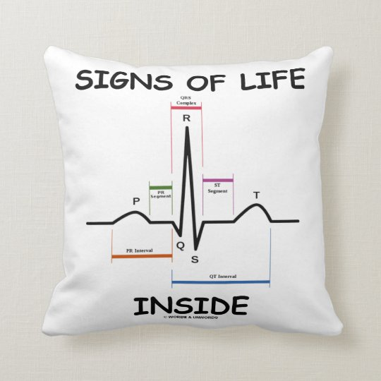 Signs Of Life Inside EMT Medical Heartbeat Humour Throw Pillow