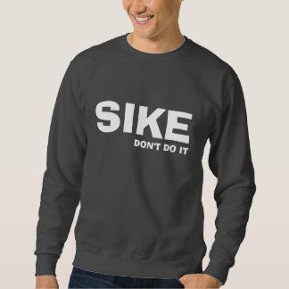 SIKE SWEATSHIRT