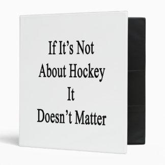 S'il n'est pas au sujet d'hockey il n'importe pas