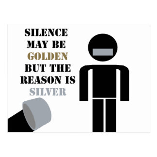 Silence is Golden Duct Tape Humor Post Cards