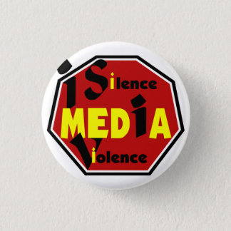 Silence Media Violence 3inch 1 Inch Round Button