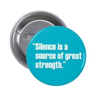 Silence & Strength Button