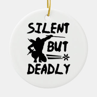 Silent But Deadly Round Ceramic Ornament
