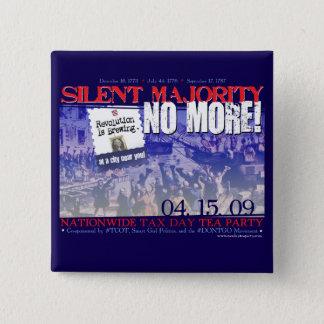 Silent Majority No More! Button