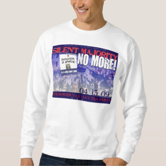 Silent Majority-No More! sweatshirt