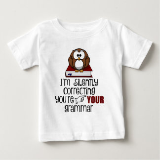 Silently Correcting Your Grammar Sarcastic Owl Baby T-Shirt