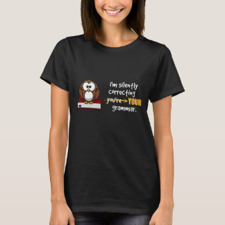 Silently Correcting Your Grammar Sarcastic Owl T-Shirt