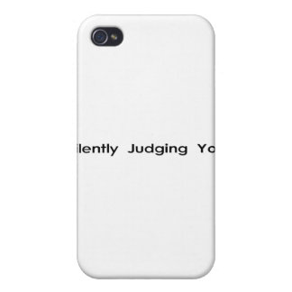 Silently Judging You Case For iPhone 4