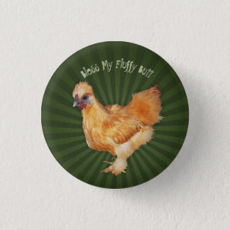 Silkies and Fluffy Butts 1 Inch Round Button