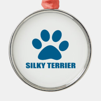 SILKY TERRIER DOG DESIGNS METAL ORNAMENT