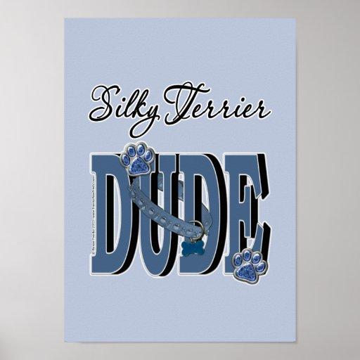 Silky Terrier DUDE Print