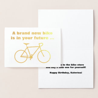 "Silly ""A brand new bike is in your future ..."" Foil Card"