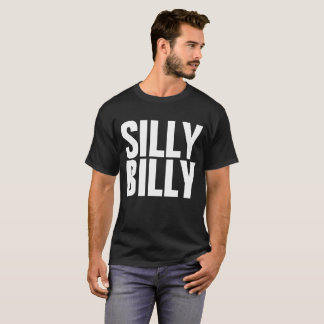Silly Billy Dilly Dilly Meme Customizable Tee