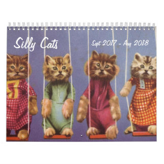 Silly Cats and Kittens - Sept 2017 - Aug 2018 Calendars