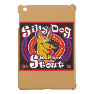 Silly Dog Bourbon Stout Case For The iPad Mini