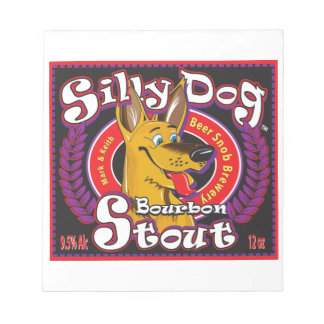 Silly Dog Bourbon Stout Notepad