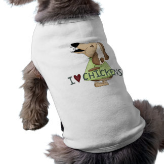 Silly Dog I Love Chickens Ha Ha Ha Pet Clothing