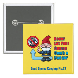 Silly Gnome and Badger 2 Inch Square Button