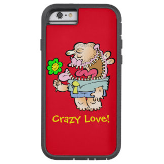 Silly Monster's Absurd, Crazy Love iPhone Case Tough Xtreme iPhone 6 Case