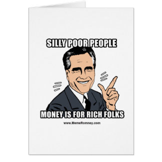 SILLY POOR PEOPLE CARD