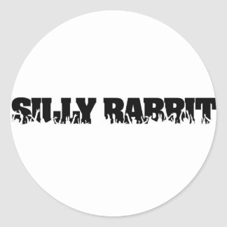 Silly Rabbit Merchandise Round Sticker