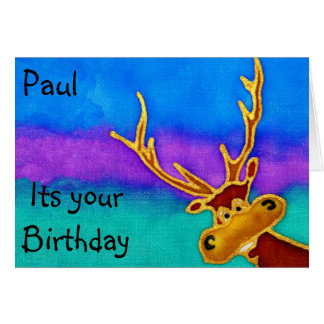 Silly Stag. Paul, its your birthday Greeting Card