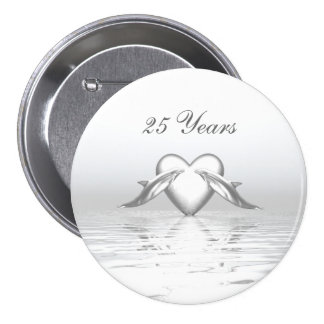 Silver Anniversary Dolphins and Heart 3 Inch Round Button