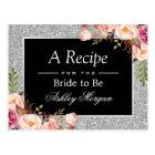 Silver Glitter Floral Bridal Shower Recipe Card
